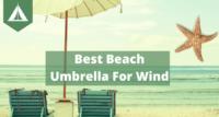 best beach umbrella for wind