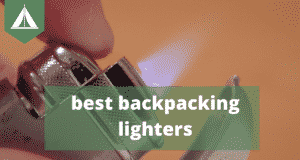 best-backpacking-lighters